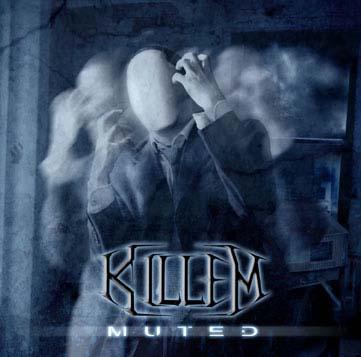 "Killem-""Muted"""