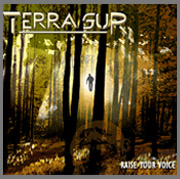 "Terra Sur ""Raise your voice"" (2007)"